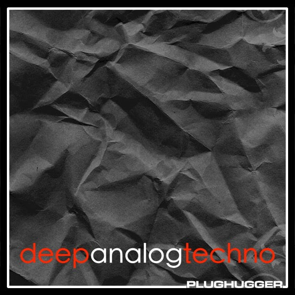 Plughugger Deep Analog Techno