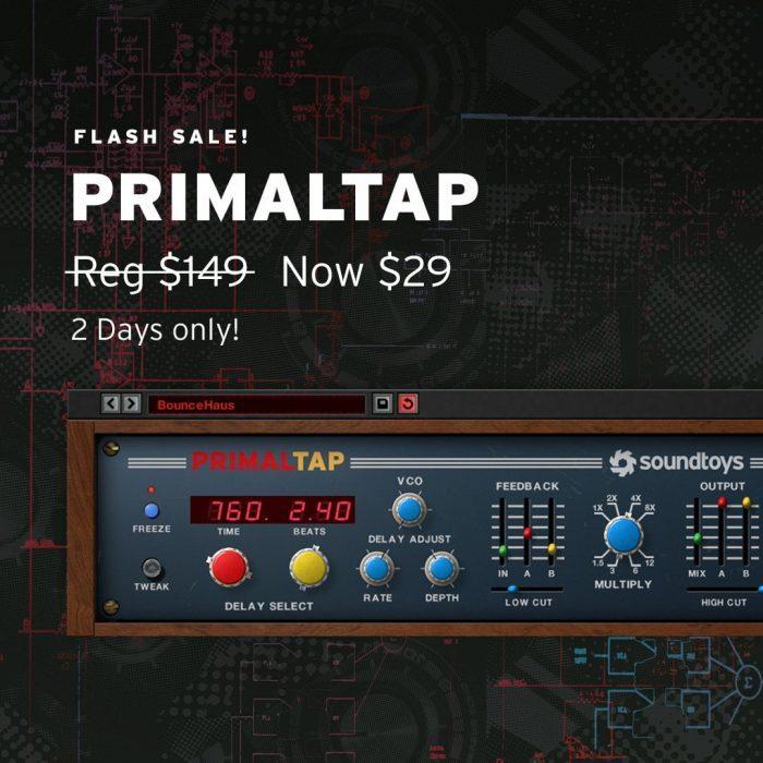Soundtoys PrimalTap flash sale