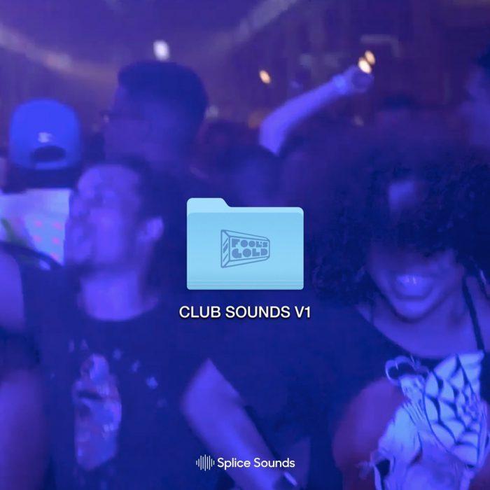 Splice Fool's Gold Club Sounds
