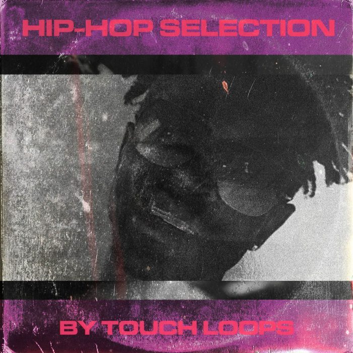 Touch Loops Hip Hop Selection