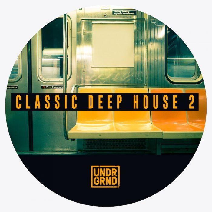 UNDRGRND Classic Deep House 2