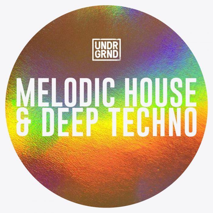 UNDRGRND Sounds Melodic House & Deep Techno