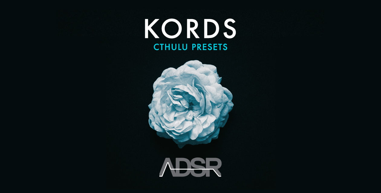 ADSR Sounds releases Kords - Cthulhu Presets: Creative chord