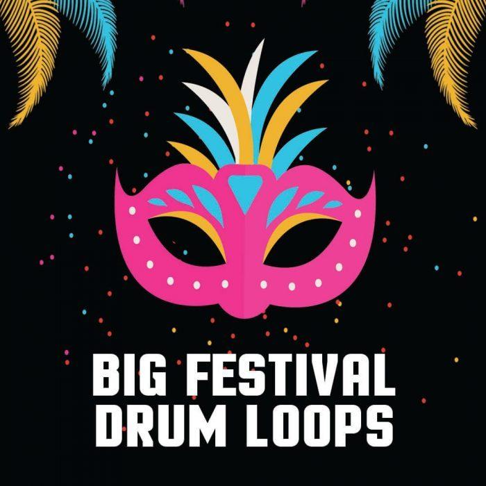 Big Sounds Big Festival Drum Loops