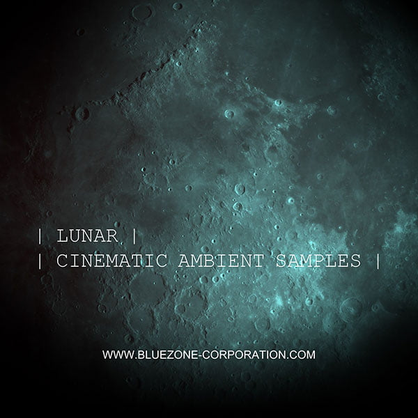 Bleuzone Lunar Cinematic Ambient Samples