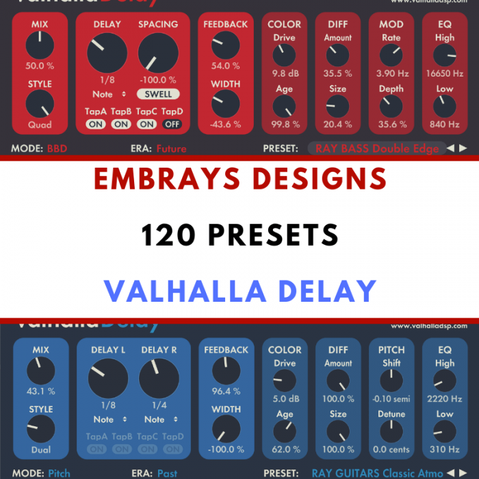 Embrays Designs 120 Presets Valhalla Delay