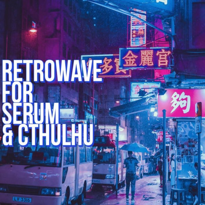 Glitchedtones Retrowave for Serum & Cthulhu