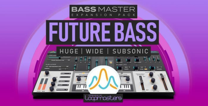 Loopmasters Future Bass for Bass Master