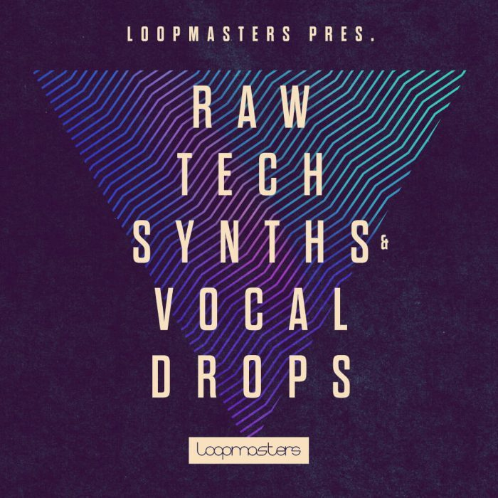 Loopmasters Taw Tech Synths and Vocal Drops