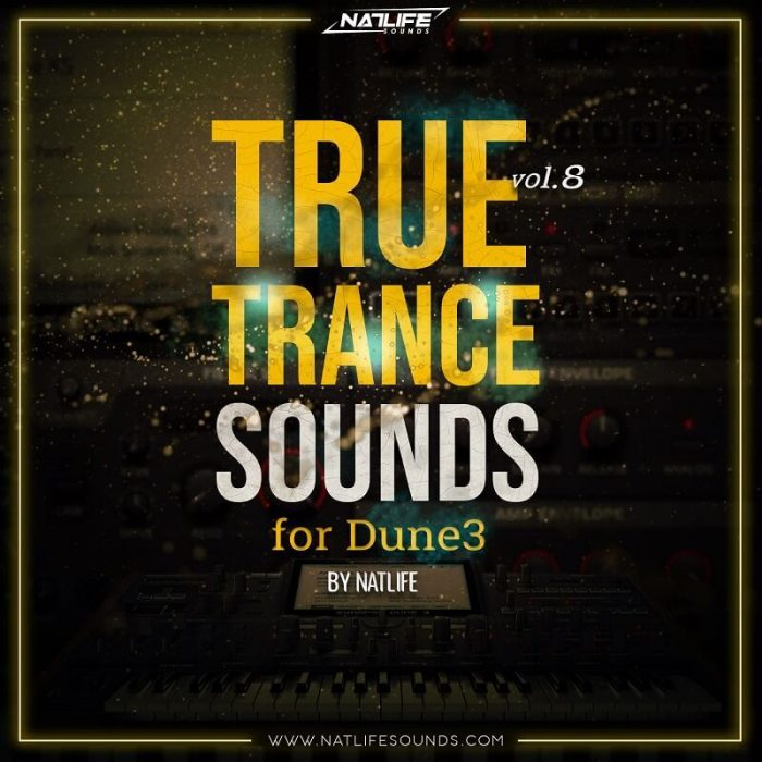 NatLife Sounds True Trance Sounds Vol 8 for Dune 3