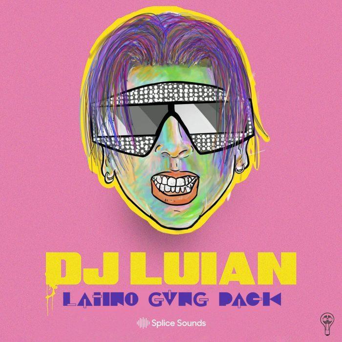 Splice Sounds DJ Luian