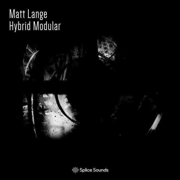 Splice Sounds Matt Lange Hybrid Modular