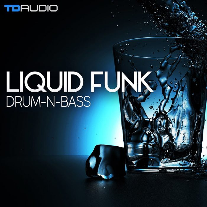 TD Audio Liquid Funk Drum n Bass