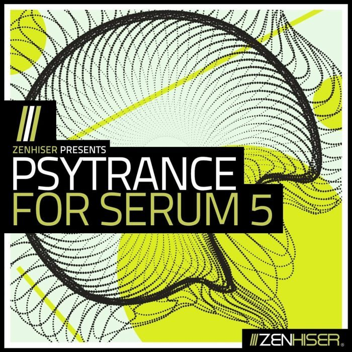 Zenhiser Psytrance for Serum 5