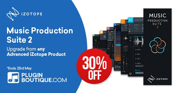 iZotope Music Production Suite 30% OFF