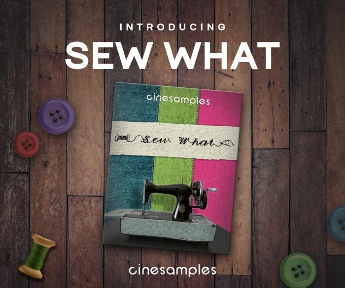 Cinesamples Sew What