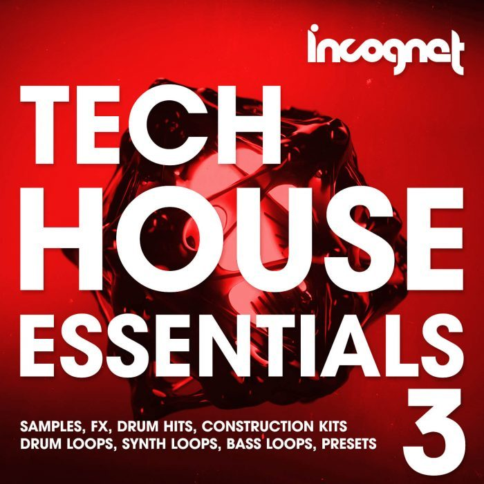 Incognet Tech House Essentials 3