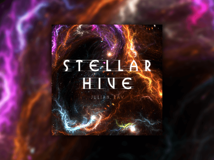 Julian Ray Music Stellar Hive