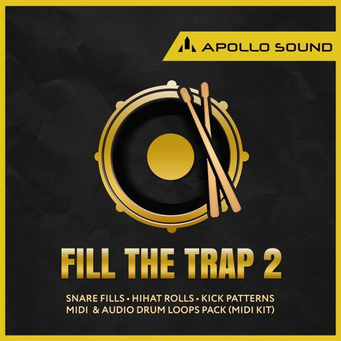 Apollo Sound Fill the Trap 2