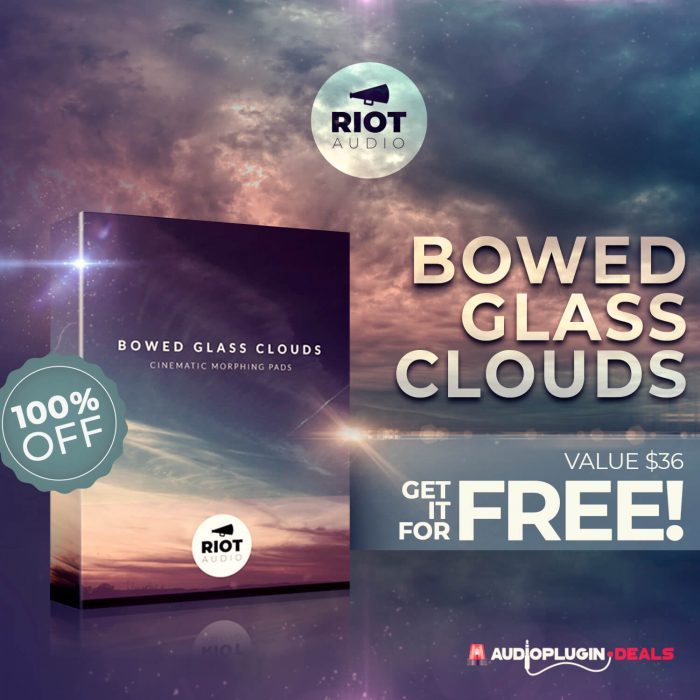 Riot Audio's Bowed Glass Clouds cinematic Kontakt library is