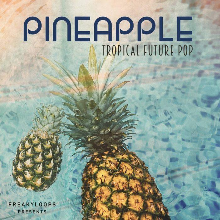 Freaky Loops Pineapple Tropical Future Pop