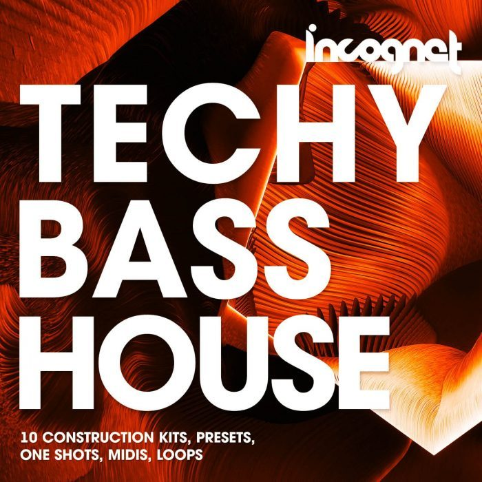 Incognet Techy Bass House