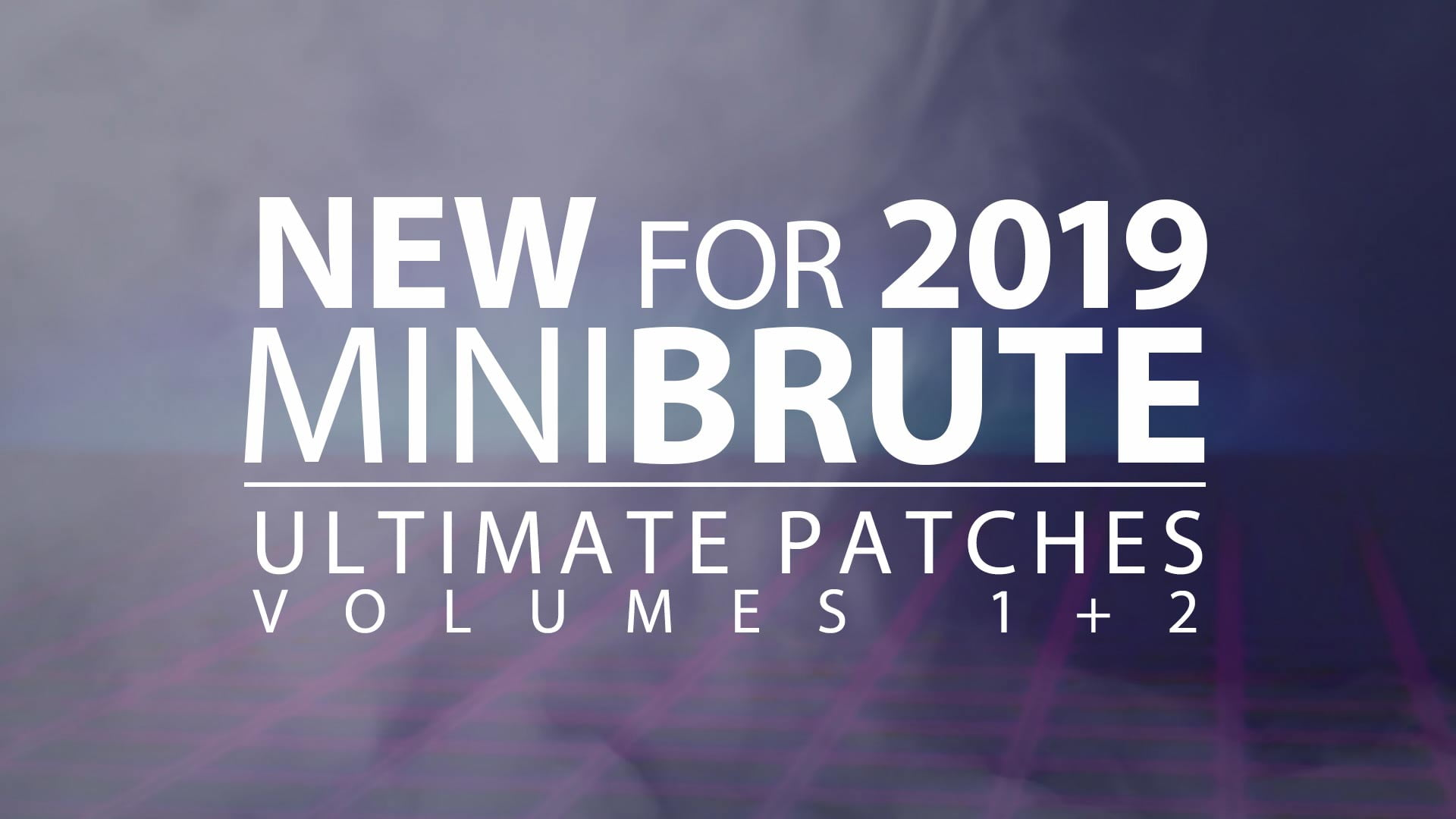 Ultimate Patches releases Arturia Minibrute Ultimate Patches (Vol 1+2)