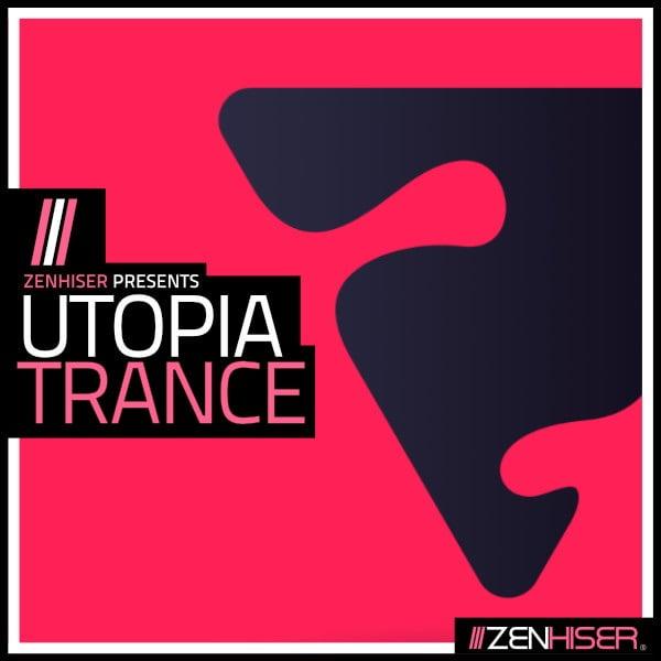 Zenhiser Utopia Trance