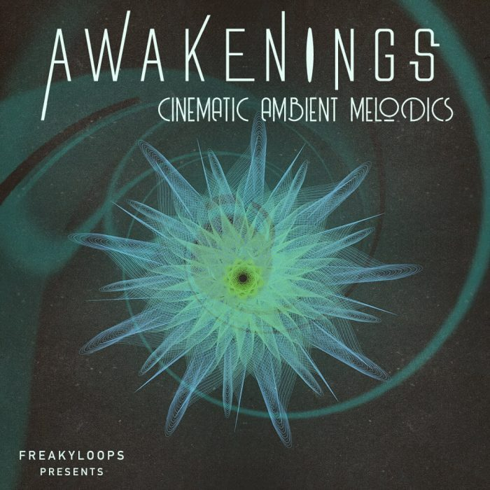 Freaky Loops Awakenings Cinematic Ambient Melodics