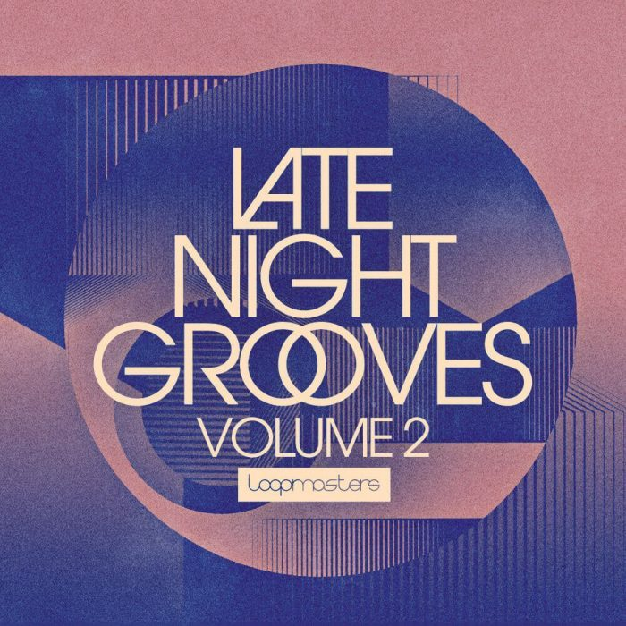Loopmasters Late NIght Grooves Vol 2