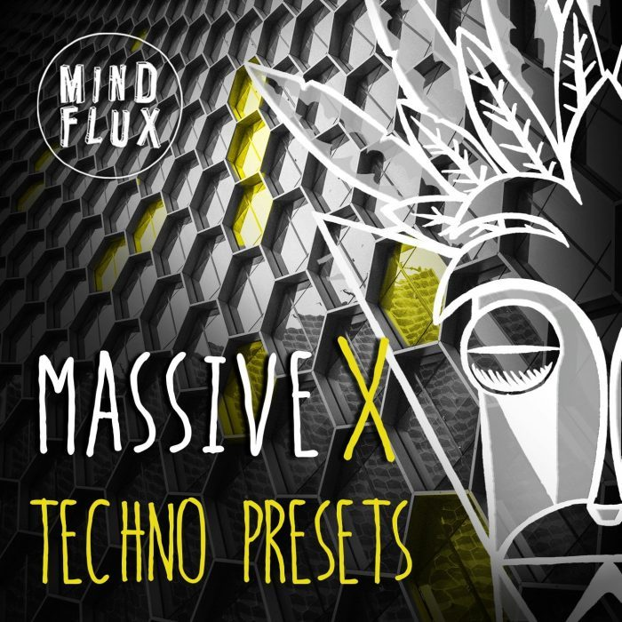 Mind Flux Massive X Techno Presets