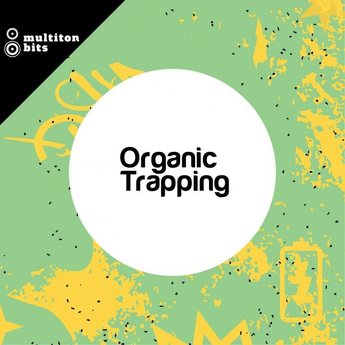 Multiton Bits Organic Trapping