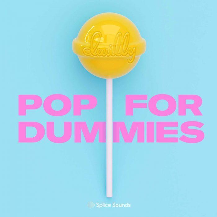 Splice Sounds Dwilly Pop for Dummies