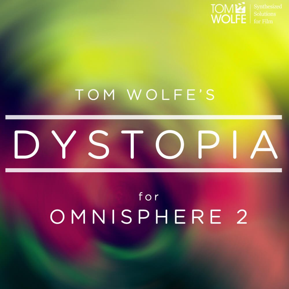 Tom Wolfe releases Dystopia sound library for Spectrasonics