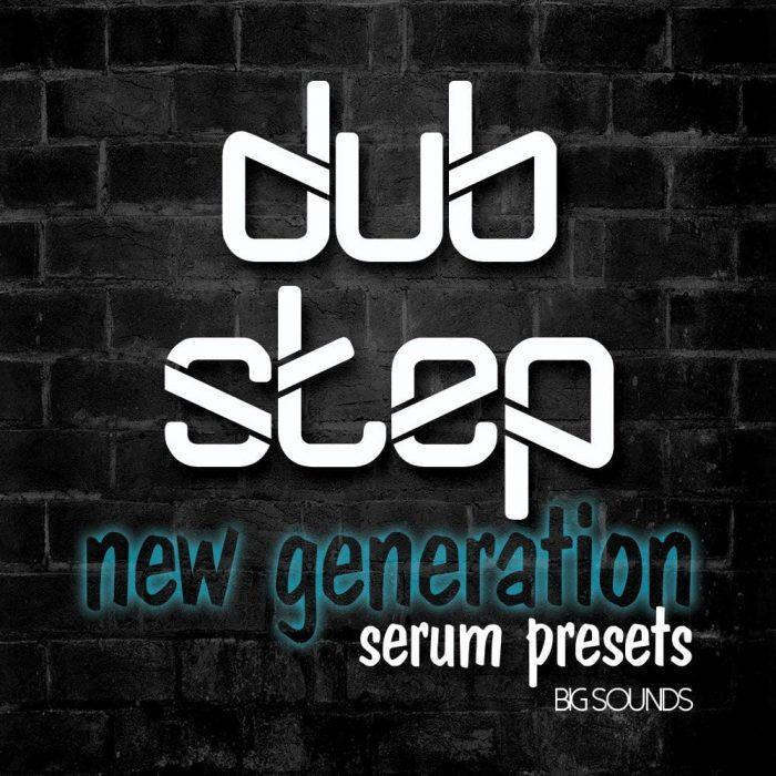 Big Sounds Dubstep New Generation Serum Presets