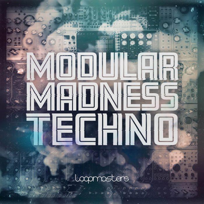 Loopmasters Modular Madness Techno