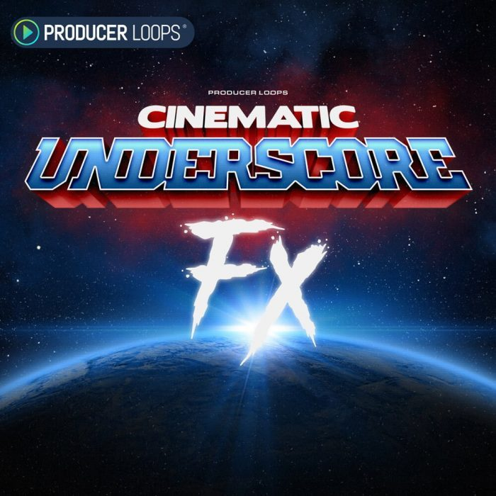 Producer Loops Cinematic Underscore FX