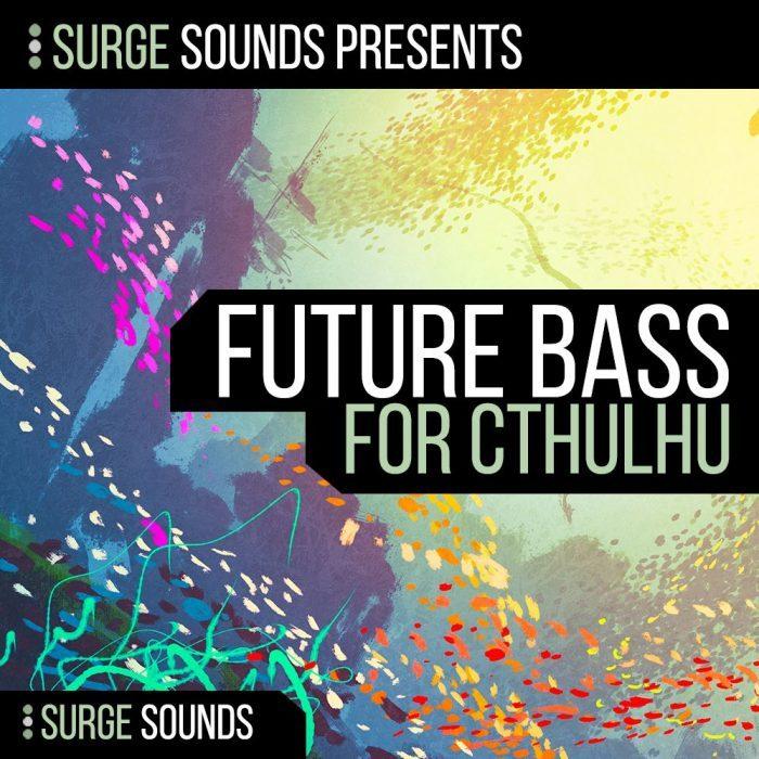 Surge Sounds Future Bass CHRDZ for Cthulhu