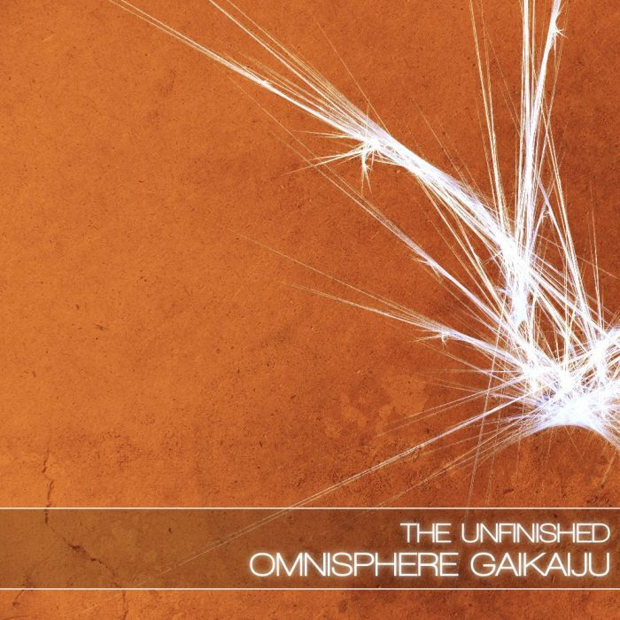 The Unfinished Omnisphere Gaikuiju