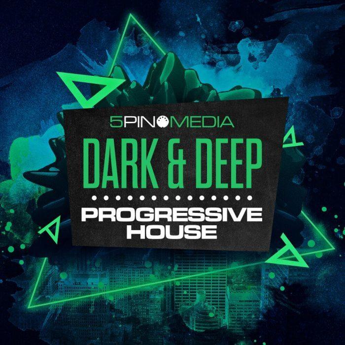 5Pin Media Dark & Deep Progressive House
