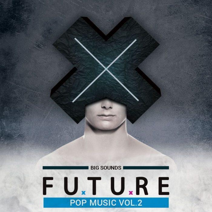 Big Sounds Future Pop Music Vol 2