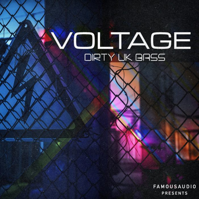 Famous Audio Voltage Dirty UK Bass