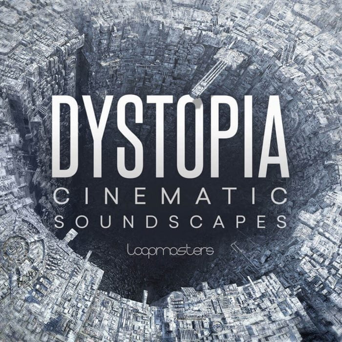 Loopmasters Dystopia Cinematic Soundscapes