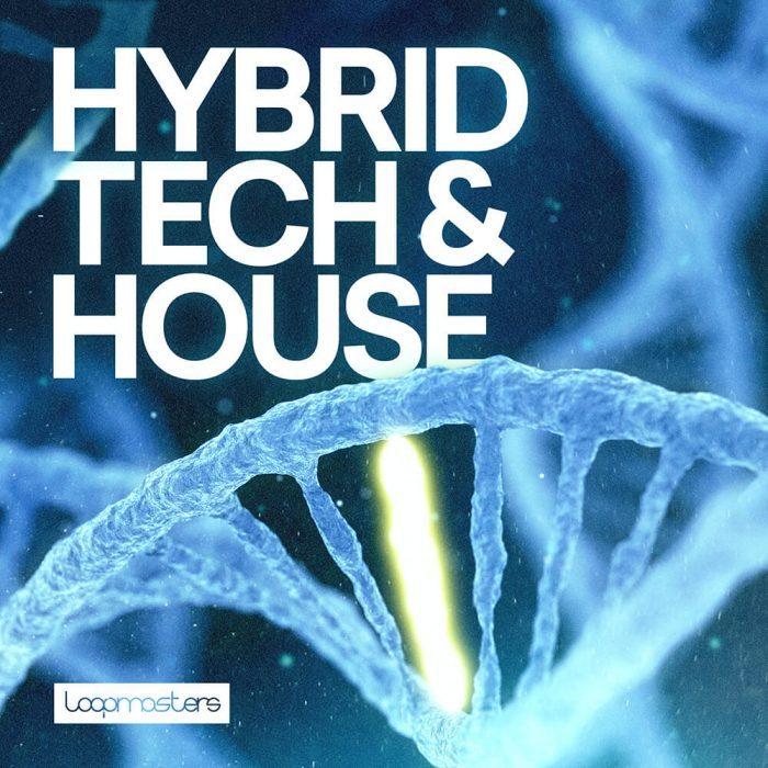 Loopmasters Hybrid Tech & House