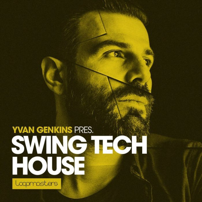 Loopmasters Yvan Genkins Swing Tech House