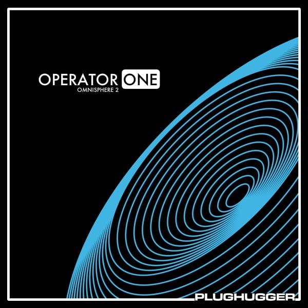 Plughugger Operator One for Omnisphere