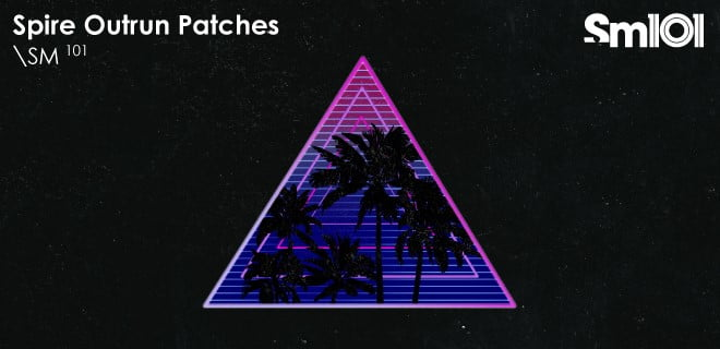 Sample Magic Spire Outrun Patches