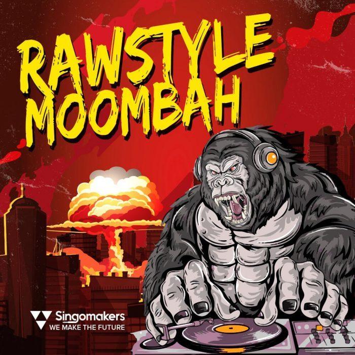 Singomakers Rawstyle Moombah