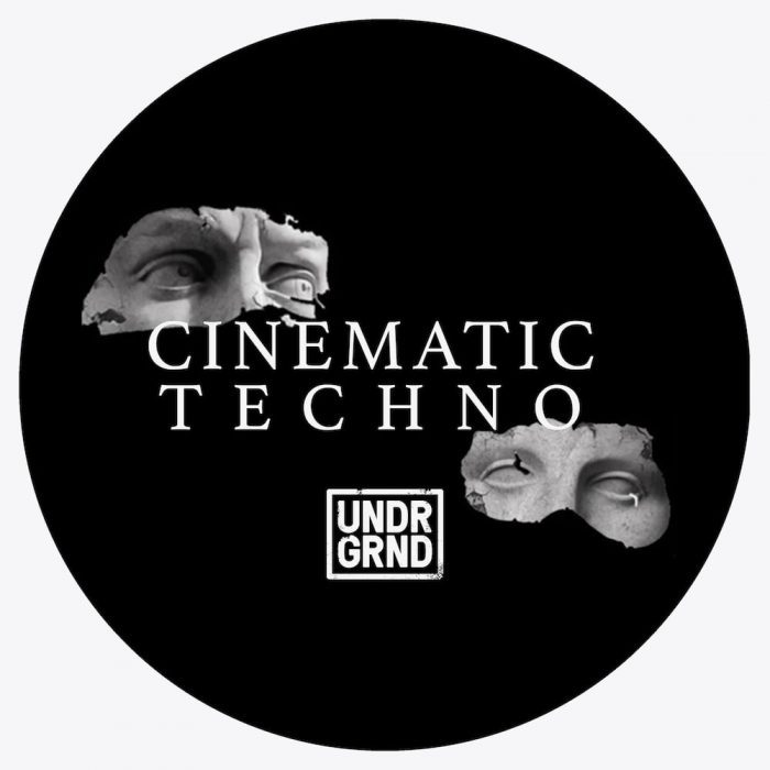 UNDRNGD Sounds Cinematic Techno