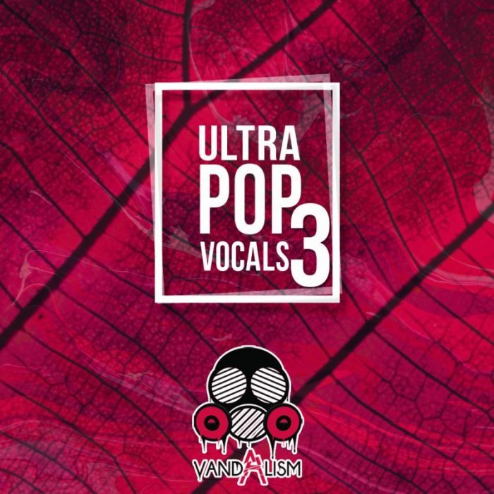 Vandalism ultra pop vocals 3